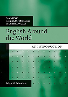English Around the World: An Introduction - Paperback NEW Schneider, Edga 2010-1
