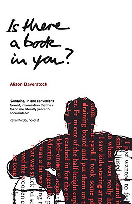Is There a Book in You? - Paperback NEW Baverstock, Ali 2006-06-30