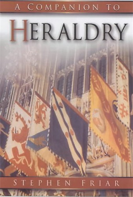 The Sutton Companion to Heraldry (Sutton Companion to) - Paperback NEW Stephen F