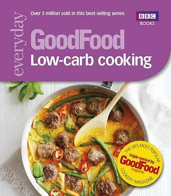 Good Food: Low-Carb Cooking,  | Paperback Book | 9781849906258 | NEW