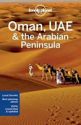 NEW Oman, UAE & Arabian Peninsula By Lonely Planet Paperback Free Shipping