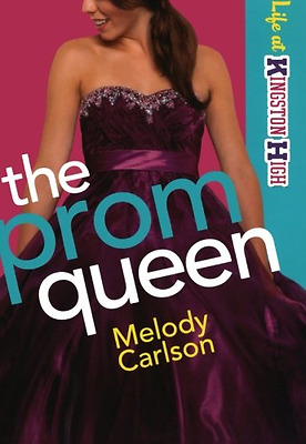 The Prom Queen - Paperback NEW Melody Carlson 2013-01-15