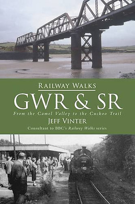 Railway Walks: GWR and South Western - Paperback NEW Vinter, Jeff 2009-06-15