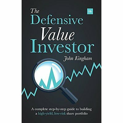 Defensive Value Investor: A Complete Step-By-Step Guide - Paperback NEW John Kin