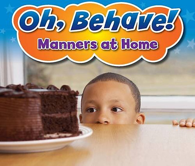 Manners at Home (Oh, Behave!) - Paperback NEW Sian Smith (Aut 2013-06-06