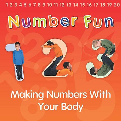 Number Fun: Making Numbers With Your Body (Early Years) - Paperback NEW Isabel T