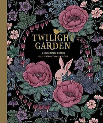 "Twilight Garden Coloring Book: Published in Sweden as ""Blomstermandala"" by Maria"