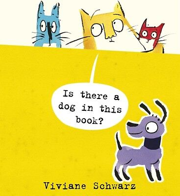 Is There a Dog in This Book? (Cats) (Paperback), Schwarz, Viviane. 9781406360905