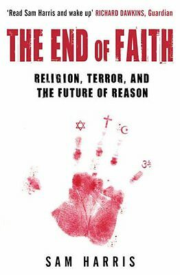 The End of Faith by Sam Harris   Paperback Book, 2006