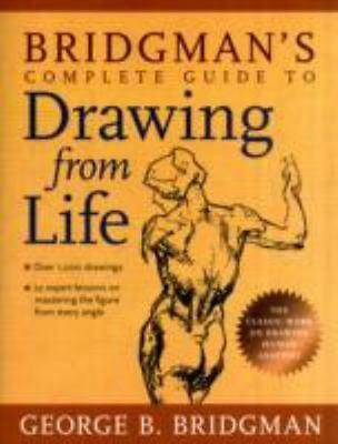 NEW Bridgman's Complete Guide to Drawing From Life By George B. Bridgman