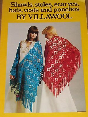 VILLAWOOL  Shawls, Stoles, Scarves, Hats & Ponchos Knit & Crochet Patterns B6