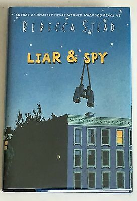 Liar and Spy by Rebecca Stead SIGNED 1st NEW & UNREAD