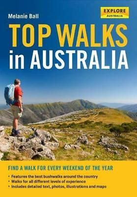NEW Top Walks in Australia By Melanie Ball Paperback Free Shipping