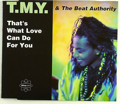 Maxi CD - T.M.Y. & The Beat Authority - That's What Love Can Do For You - A4284