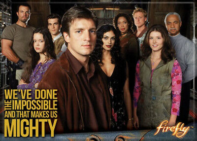 Firefly TV Series Cast We've Done The Impossible Photo Magnet Serenity UNUSED