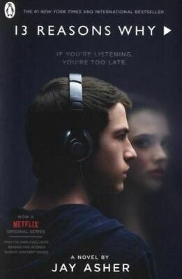 Thirteen Reasons Why: (TV Tie-in) by Jay Asher - 13 Reasons