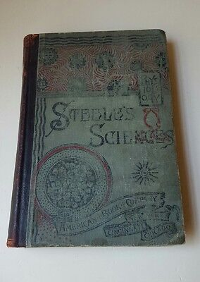 Antique 1889 STEELE'S SCIENCES - HYGIENIC PHYSIOLOGY by Joel Dorman Steele, PHD