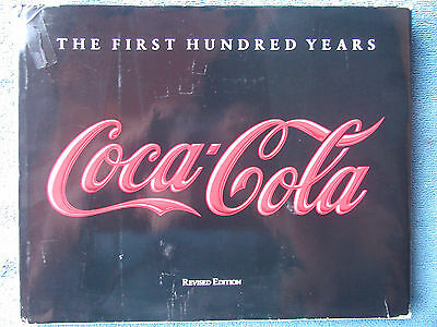 Coca-Cola-Book-039-The-First-Hundred-Years-039-Covers-1886-1986-Hardcover-