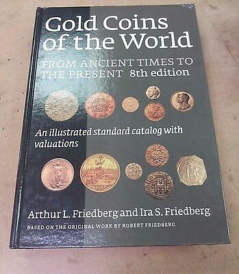 Gold Coins of the World 8th Edition Hardcover Catalog (Ancient times to Present)