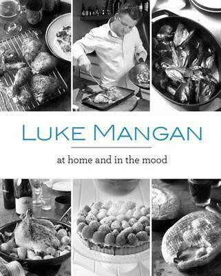 At Home and in the Mood by Luke Mangan Paperback Book (English)