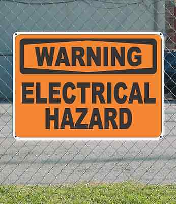 "WARNING Electrical Hazard - OSHA Safety SIGN 10"" x 14"""