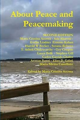 About Peace and Peacemaking by Maria Cristina Azcona (English) Paperback Book Fr