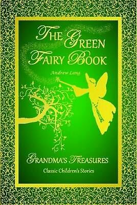 Green Fairy Book - Andrew Lang by Andrew Lang (English) Hardcover Book Free Ship