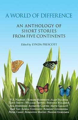 A World of Difference: An Anthology of Short Stories from Five Continents (Pape.