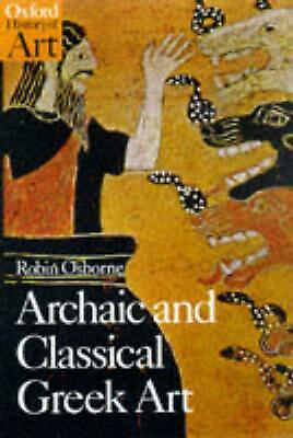 Archaic and Classical Greek Art by Robin Osborne (English) Paperback Book Free S