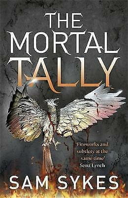 The Mortal Tally: Bring Down Heaven Book 2 by Sykes, Sam