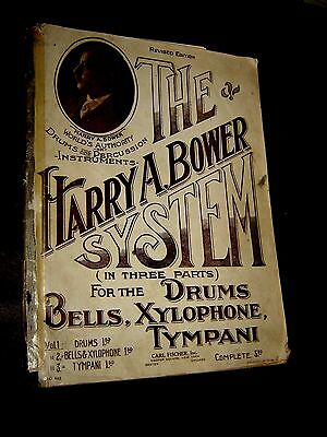 THE HARRY A. BOWER SYSTEM FOR THE DRUMS, BELLS, XYLOPHONE, TYMPANI Vol 1: Drums