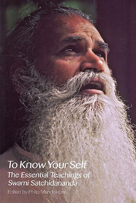 To Know Your Self: The Essential Teachings of Swami Sat - Paperback NEW Satchida