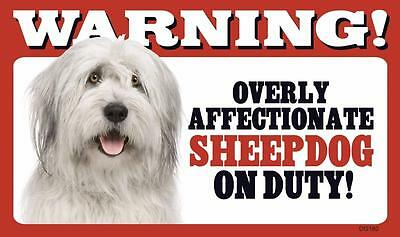 """Warning Overly Affectionate Sheepdog On Duty Plastic Wall Sign 5"""" x 8"""" Dog"""
