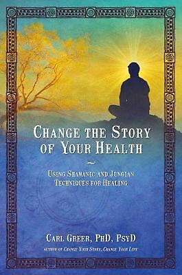 Change the Story of Your Health by Carl Greer (English) Paperback Book