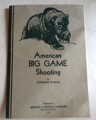 American Big Game Shooting Townsend Whelen 1932