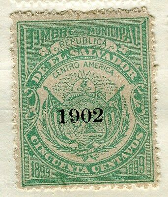 EL SALVADOR;  1902 Optd. on Timbre Municipal Mint hinged 50c. value