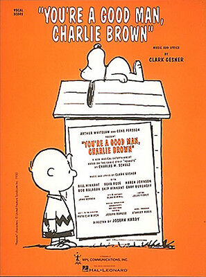 You're a Good Man Charlie Brown Musical Vocal Score Piano Sheet Music Book NEW