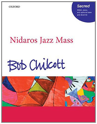 Nidaros Jazz Mass: Vocal score - Sheet music NEW Bob Chilcott 2012-06-07