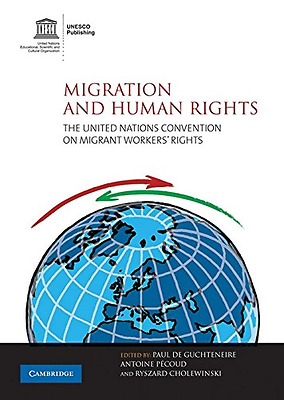Migration and Human Rights: The United Nations Conventi - Paperback NEW Cholewin