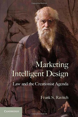 Marketing Intelligent Design: Law and the Creationist A - Hardcover NEW Ravitch,
