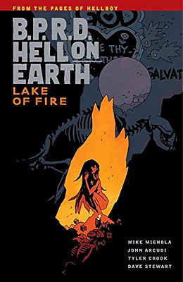 B.P.R.D. Hell On Earth Volume 8: Lake of Fire - Paperback NEW Dave Stewart (A 20