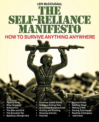 The Self-Reliance Manifesto: How to Survive Anything An - Paperback NEW Len McDo