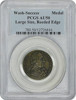 Washington Success Medal AU50 PCGS Large Size, Reeded Edge