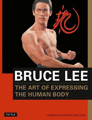 NEW Art of Expressing the Human Body By John Little Paperback Free Shipping