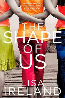 NEW The Shape of Us By Lisa Ireland Paperback Free Shipping