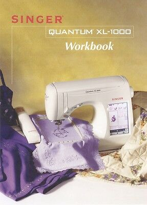 SINGER QUANTUM XL-1000 Instruction & Workbook or Service / Parts manuals on CD