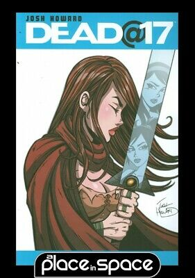 Dead At 17 Vol 06 Witch Queen - Softcover
