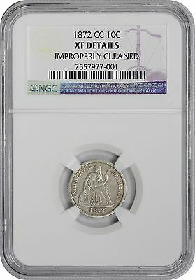 1872-CC Liberty Seated Dime EF Details (Improperly Cleaned) NGC