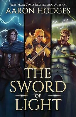 The Sword of Light: The Complete Trilogy by Aaron Hodges (English) Paperback Boo