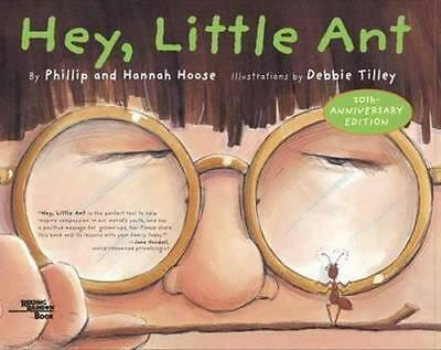 NEW Hey, Little Ant By Philip M. Hoose Hardcover Free Shipping
